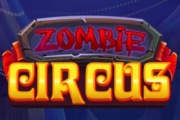 Zombie Circus Slot Claim Your Bonus Or Play For Free